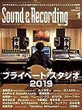 Sound & Recording Magazine (サウンド アンド レコーディング マガジン) 2019年 1月号 [雑誌]