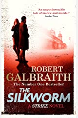 The Silkworm: Cormoran Strike Book 2 Kindle Edition