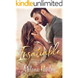 Insatiable: A Small Town Friends to Lovers Romance (Cloverleigh Farms Book 3)