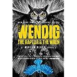 The Raptor & the Wren (Volume 5)