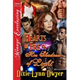 Hearts on Fire 9: Her Shadows of Light (Siren Publishing Menage Everlasting)