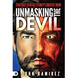 Unmasking the Devil: Strategies to Defeat Eternity's Greatest Enemy (English Edition)