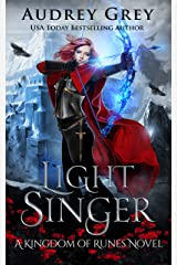 Light Singer: Kingdom of Runes Book 4 Kindle Edition