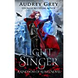 Light Singer: Kingdom of Runes Book 4