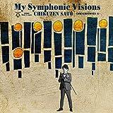 My Symphonic Visions~CORNERSTONES6~feat. 新日本フィルハーモニー交響楽団