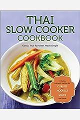 Thai Slow Cooker Cookbook Kindle Edition