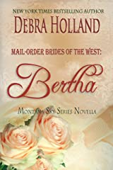 Mail-Order Brides of the West: Bertha: A Montana Sky Series Novel (Mail-Order Brides of the West Series Book 5) Kindle Edition