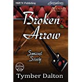 Broken Arrow [Suncoast Society] (Siren Publishing Sensations)