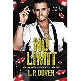 No Limit (An Armed & Dangerous Novel Book 1)