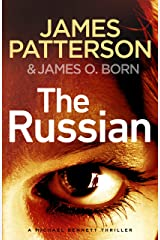 The Russian: (Michael Bennett 13). The latest gripping Michael Bennett thriller Kindle Edition