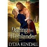Daring the Highlander: A Steamy Scottish Historical Romance Novel (Highlanders of Darkness Book 1)