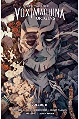Critical Role: Vox Machina Origins Volume II Kindle Edition