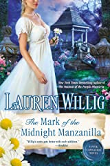 The Mark of the Midnight Manzanilla (Pink Carnation series Book 11) Kindle Edition