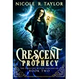 Crescent Prophecy (The Crescent Witch Chronicles Book 2)