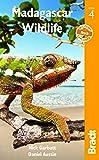 Madagascar Wildlife: A Visitor's Guide (Bradt Wildlife Guide…