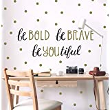 Wall Decor - Inspirational Quote. Peel and Stick Wall Decals - Easy to Remove Black and Gold Vinyl Quote - Be Bold, Be Brave,