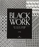 BLACK WORKーブラックワーク (黒糸1色で描く美しい幾何学模様 詳しい刺し方付きパターン集)