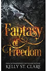Fantasy of Freedom (The Tainted Accords Book 4) Kindle Edition