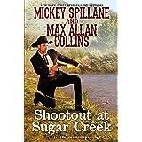 Shoot-Out at Sugar Creek: 6