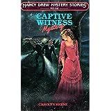 Captive Witness (Nancy Drew Mysteries Book 64)