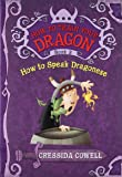 How to Train Your Dragon Book 3: How to Speak Dragonese (How…