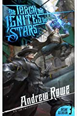 The Torch that Ignites the Stars (Arcane Ascension Book 3) Kindle Edition