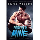 Forever Mine (Tormentor Mine Book 4)
