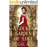 A Duke's Garden of Love: A Historical Regency Romance Book