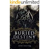 Buried Destiny (The Vein Chronicles Book 4)