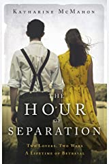The Hour of Separation: From the bestselling author of Richard & Judy book club pick, The Rose of Sebastopol Kindle Edition