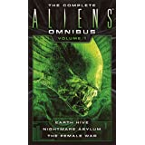 The Complete Aliens Omnibus: Volume One: (Earth Hive, Nightmare Asylum, The Female War) (English Edition)