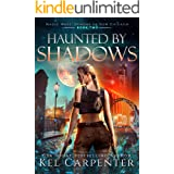 Haunted by Shadows: Magic Wars (Demons of New Chicago Book 2)