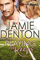 Playing for Keeps (Texas Scoundrels Book 1) Kindle Edition