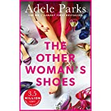 The Other Woman's Shoes: Is there such a thing as a perfect life...or the perfect love?