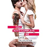 You Auto-Complete Me (An Emily Novel Book 1)