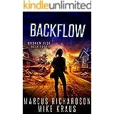 Backflow: Broken Tide Book 4: (A Post-Apocalyptic Thriller Adventure Series)