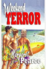 Weekend TERROR Kindle Edition