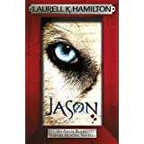 Jason (An Anita Blake, Vampire Hunter, novella) (Anita Blake Vampire Hunter Book 23)