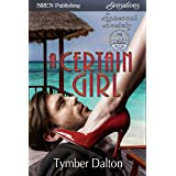 A Certain Girl [Suncoast Society] (Siren Publishing Sensations)