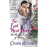 The Earl Next Door: The Bachelor Lords of London