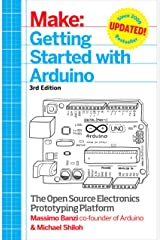 Getting Started with Arduino: The Open Source Electronics Prototyping Platform (Make) (English Edition) Kindle版