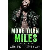 More Than Miles (A Lost Kings MC Novel)
