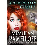Accidentally...Cimil? (An Accidentally Yours Novella, Book 4.5)