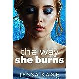 The Way She Burns