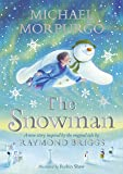 The Snowman: Inspired by the original story by Raymond Brigg…