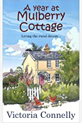 A Year at Mulberry Cottage Kindle Edition