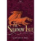 The Shadow Isle (The Silver Wyrm, Book 3) (Dragon Mage 6)
