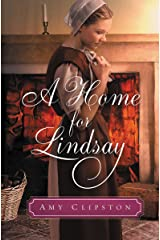 A Home for Lindsay: An Amish Sweethearts Novella Kindle Edition