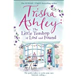 The Little Teashop of Lost and Found: A heart-warming and life-affirming read from the Sunday Times Bestseller