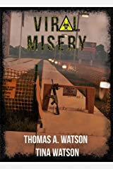 Viral Misery: Book One Kindle Edition
